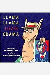 Llama Llama Loves Obama Kindle Edition