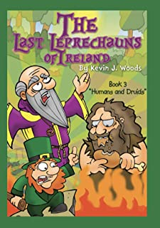 Book 3 Humans and Druids  The Last Leprechauns of Ireland (English Edition)