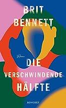 Die verschwindende Hälfte (German Edition)
