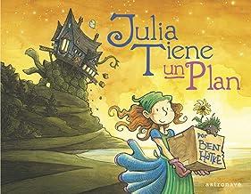 Julia tiene un plan (Spanish Edition)