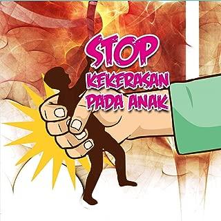 Stop Kekerasan Pada Anak