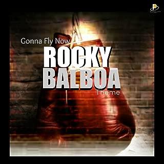 Gonna Fly Now Rocky Balboa Theme