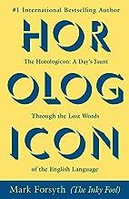 horologicon: يومي ً ا من jaunt من خلال Lost الكلمات of the اللغة باللغة الإنجليزية