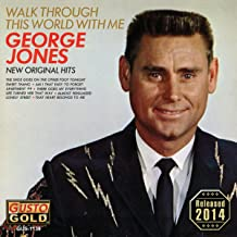 george jones walk through this world with me