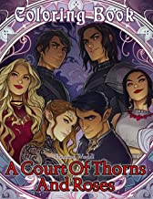 Painting World! - A Court of Thorns and Roses Coloring Book: Stress Relieving VIvid Designs For Young Adults