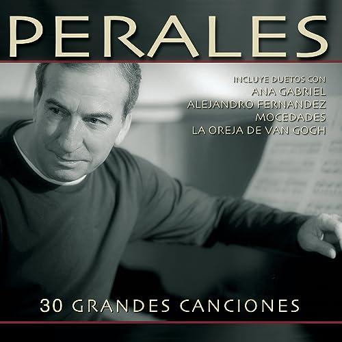 Perdóname Mi Amor By José Luis Perales On Amazon Music Amazoncom