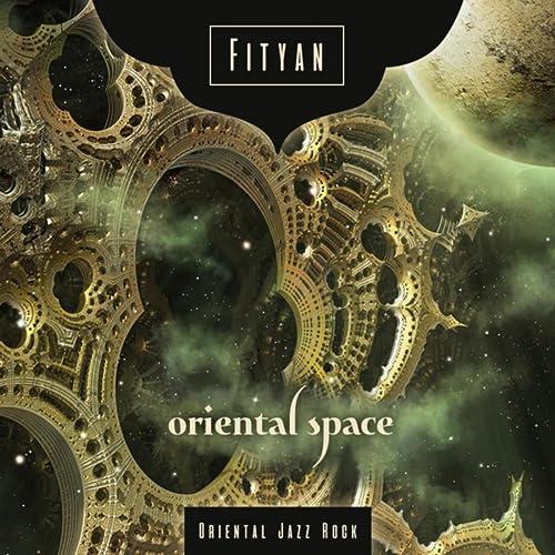 Oriental Space [Explicit]