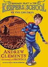 We the Children (1) (Benjamin Pratt and the Keepers of the School)