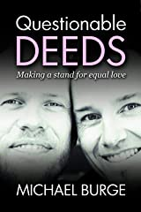 Questionable Deeds: Making a stand for equal love Kindle Edition