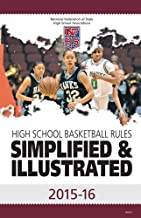 2015-16 NFHS Basketball Rules Simplified & Illustrated