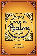 Praying Through the Psalms
