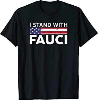 I Stand With Fauci TShirt Quarantine Mask Social Distance T-Shirt