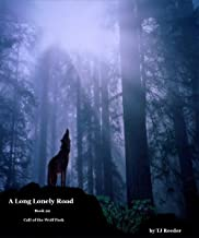 A Long Lonely Road: Book 22: Call of the Wolf