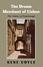 The Dream Merchant of Lisbon: The Game of Espionage
