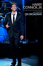 Harry Connick Jr.:In Concert on Broadway (Live Performance)