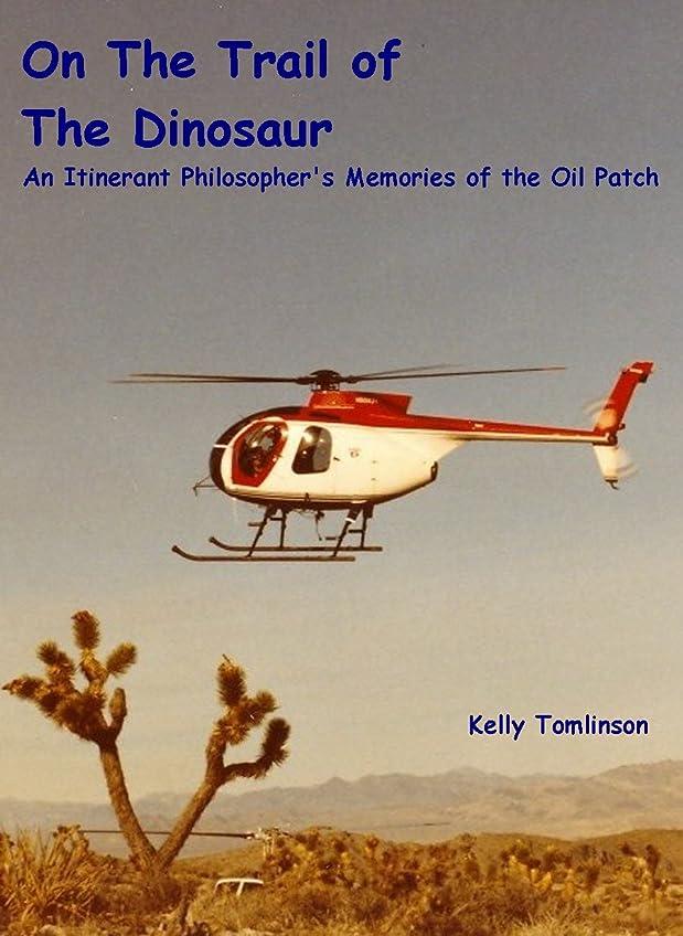 短命流行しているいうOn the Trail of the Dinosaur (English Edition)