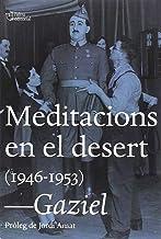 Meditacions en el desert: (1946-1953) (L'Altra Assaig)