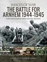 The Battle for Arnhem 1944–1945 (Images of War) (English Edition)
