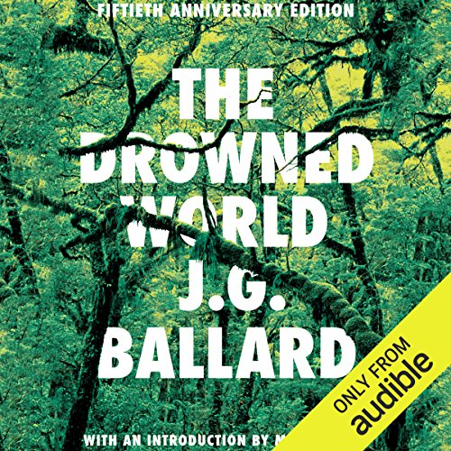 The Drowned World - J.G. Ballard