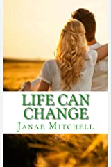 Life Can Change (In An Instant Book 2) Kindle Edition