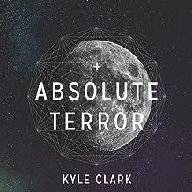 Absolute Terror [Explicit]