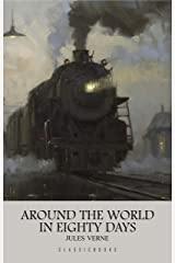 Around the World in Eighty Days Kindle Edition