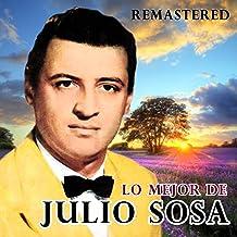 Lo mejor de Julio Sosa (Remastered)