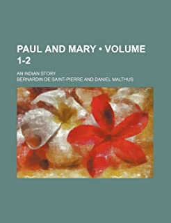 Paul and Mary (Volume 1-2); An Indian Story