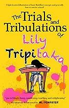 The Trials and Tribulations of Lily Tripitaka