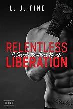 Relentless Liberation: Serano Brothers Novel, Book1