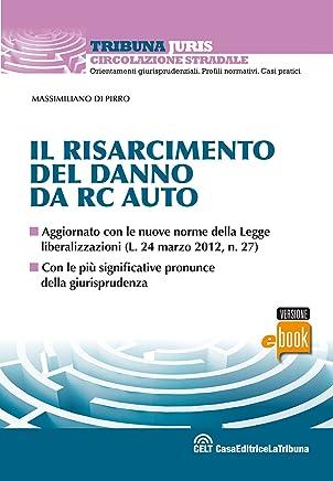 Il risarcimento del danno da rc auto (Tribuna Juris)