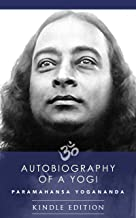 Autobiography of a Yogi: Unabridged
