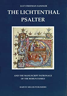 The Lichtenthal Psalter (Studies in Medieval and Early Renaissance Art History)