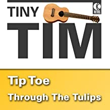 Best tiptoe through the tulips mp3 Reviews