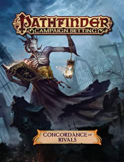 Pathfinder Campaign Setting: Concordance of Rivals
