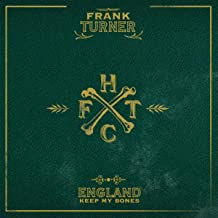 England Keep My Bones [Explicit] (Deluxe Edition)