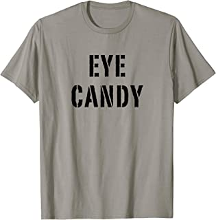eye candy shirts