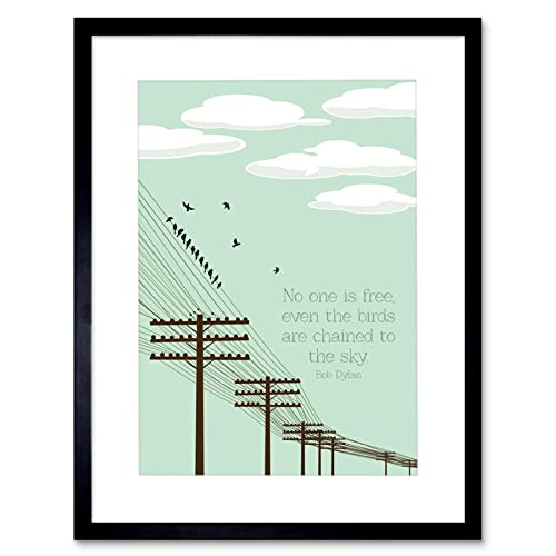 658ae832e Wee Blue Coo Bob Dylan No One Free Birds Quote Motivation Framed Wall Art  Print