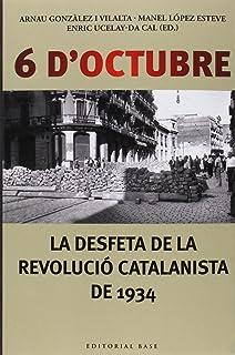 6 d'octubre: La desfeta de la revolució catalanista de 1934: 119