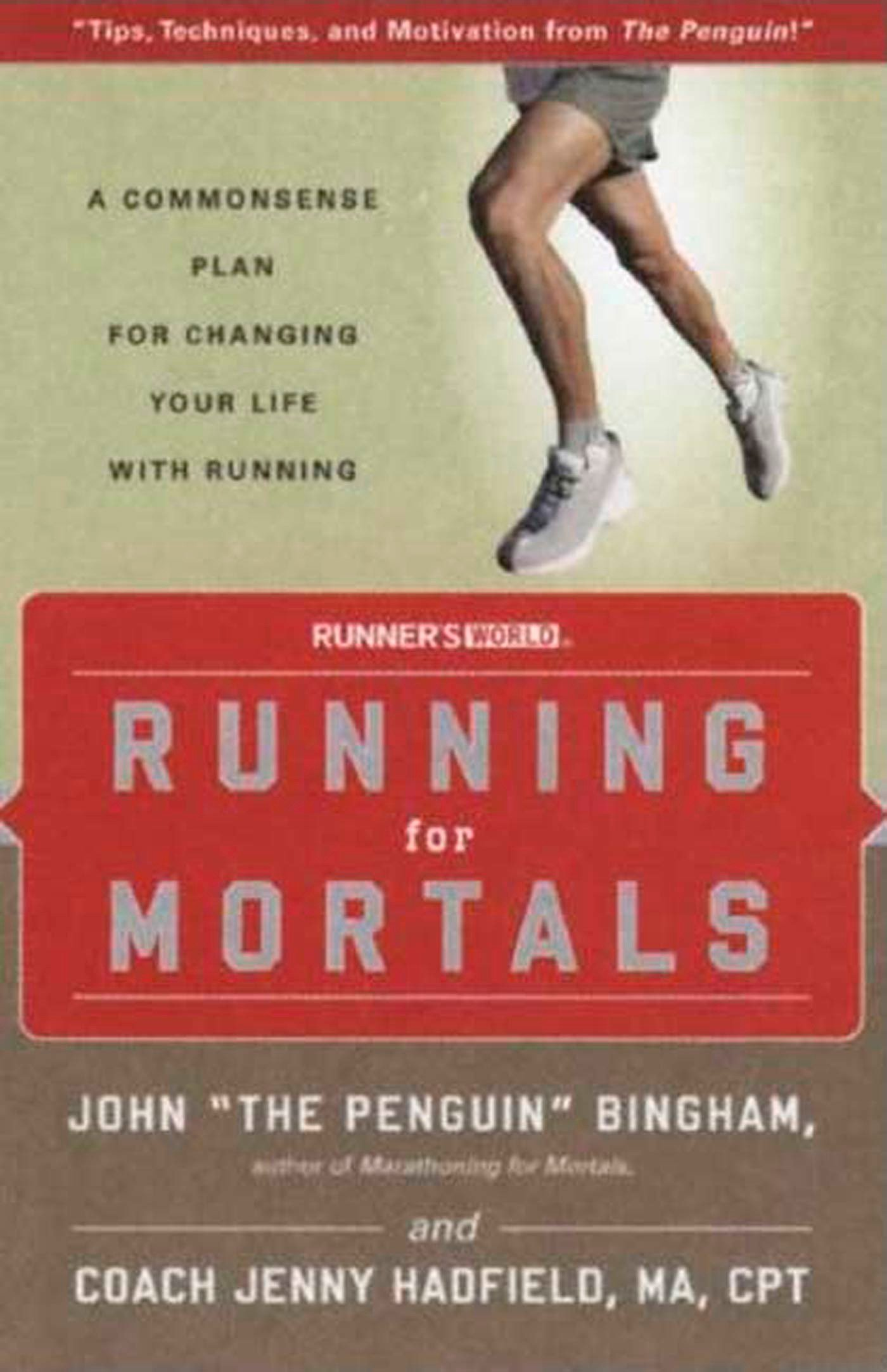 Image OfRunning For Mortals: A Commonsense Plan For Changing Your Life With Running