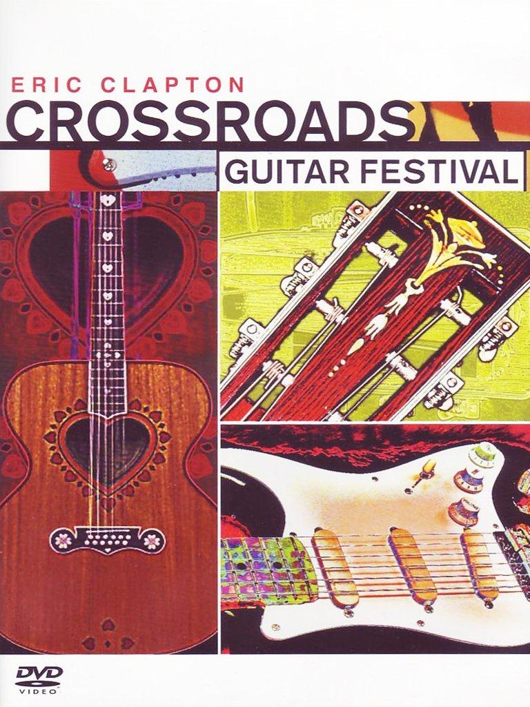 Eric Clapton - Crossroads, Guitar Festival Alemania DVD: Amazon.es ...