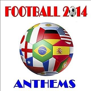 Football 2014 Anthems