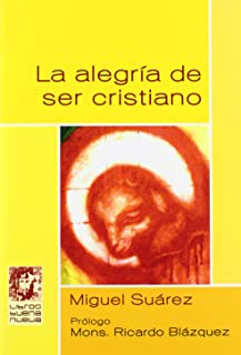 Best la alegria de ser cristianos Reviews