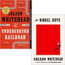 Colson Whitehead Collection 2 Books Set (The Underground Railroad, [Hardcover] The Nickel Boys)