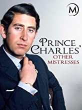 Prince Charles' Other Mistress