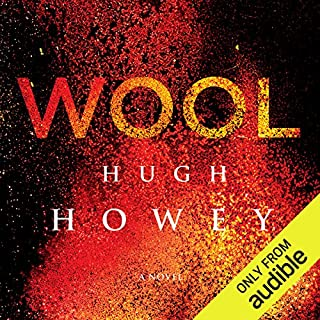 Wool     Silo, #1; Wool, #1-5              By:                                                                                                                                 Hugh Howey                               Narrated by:                                                                                                                                 Amanda Sayle                      Length: 17 hrs and 43 mins     6,741 ratings     Overall 4.2