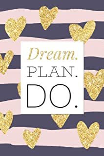 Dream. Plan. Do.: Motivational Blank Lined Notebook Pink & Blue Striped with Gold Glitter Love Hearts Matte Card Cover Not...