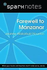 Farewell to Manzanar (SparkNotes Literature Guide) (SparkNotes Literature Guide Series) Kindle Edition