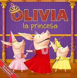 OLIVIA la princesa (OLIVIA the Princess) (Olivia TV Tie-in) (Spanish Edition)