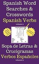 Word Searches and Crosswords in Spanish   Sopa de letras y Crucigramas en Español: Spanish Verbs   Verbos Españoles (English Edition)